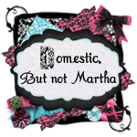Domestic, but not Martha